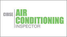 CIBSE Air Conditioning Inspector